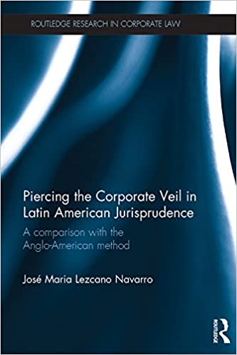 Piercing the Corporate Veil in Latin American Jurisprudence: