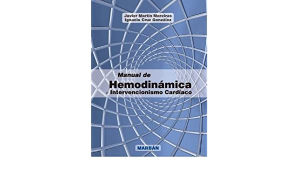 Manual de HEMODINAMICA - Intervencionismo cardíaco 2014: MOREIRAS: 9788471019400: Amazon.com: Books