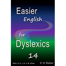 Easier English for Dyslexics 14: Short  A,  E,  I,  O,  U  &  Schwa