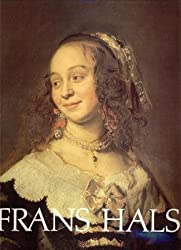 Frans Hals : [National gallery of art, Washington DC, 1er octobre-31 décembre 1989, Royal academy of arts, Londres, 13 janvier-8 avril 1990, Frans Halsmuseum, Haarlem, 11 mai-22 juillet 1990]
