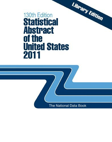 Statistical Abstract of the United States, 2011 (Proquest Statistical Abstract of the United States) by Federal Government (2010-12-23)