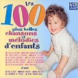 Les 100 plus belles chansons et melodies d'enfants