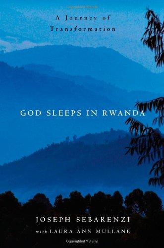 Download God Sleeps in Rwanda: A Journey of Transformation pdf epub