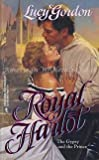 Royal Harlot, Lucy Gordon, 0373288190