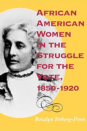 - African American Women in the Struggle for the Vote, 1850-1920 (Blacks in the Diaspora)
