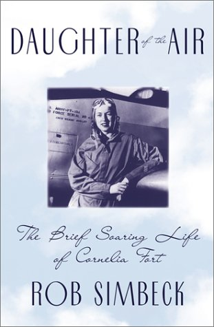 Download Daughter of the Air: The Brief Soaring Life of Cornelia Fort PDF