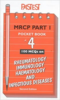 MCQs in Rheumatology, Immunology, Haematology and Infectious Diseases (MRCP Part 1 Pocket Books)