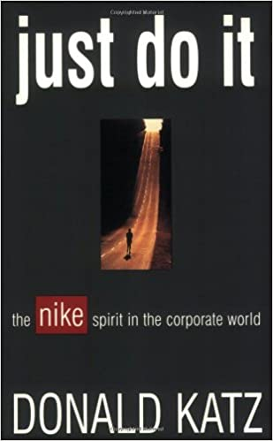 1b428869 Just Do It: The Nike Spirit in the Corporate World: Donald Katz:  9781558504790: Books - Amazon.ca
