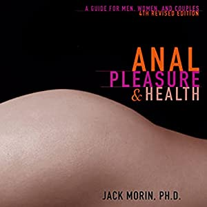 Anal pleasure and health by jack morin
