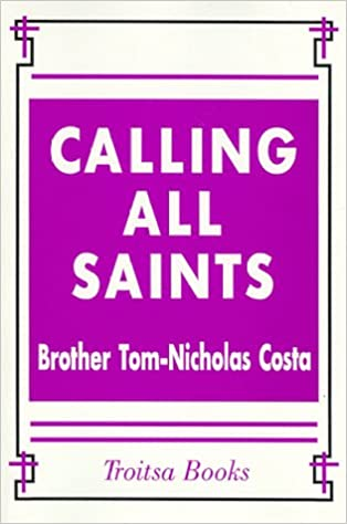 https://www.amazon.com/Calling-All-Saints-BOOK-PRINT/dp/1560725346/ref=as_li_ss_tl?ie=UTF8&qid=1499055073&sr=8-3&keywords=calling+all+saints&linkCode=ll1&tag=traihapphear-20&linkId=aa6b1d55bb0244a2f1cf1e036997f0d6