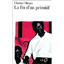 FIN D'UN PRIMITIF (LA)