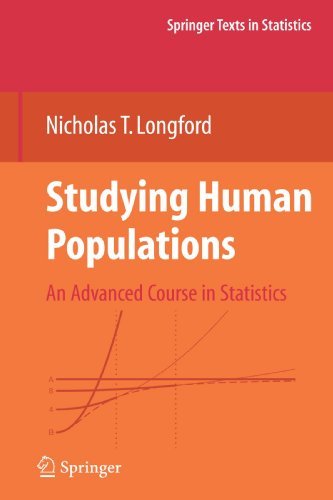 Studying Human Populations: An Advanced Course in Statistics (Springer Texts in Statistics)