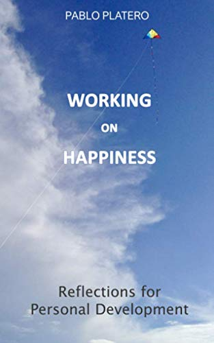 Working on Happiness: Reflections for Personal Development