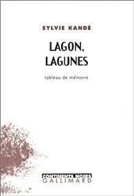 Lagon, lagunes par Sylvie Kandé