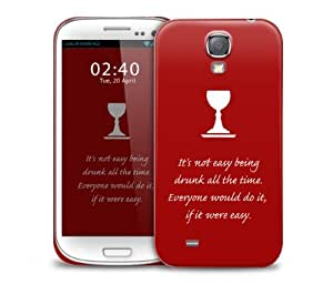got drunk quote Samsung Galaxy S4 GS4 protective phone case
