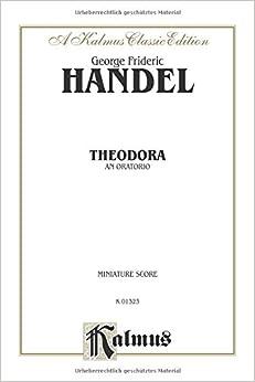 Theodora (1730): Satb with Saattb Soli (Miniature Score) (German, English Language Edition), Miniature Score (Kalmus Edition)