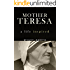 Mother Teresa: A Life Inspired