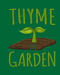 Image of the product Thyme To Garden: Garden that is listed on the catalogue brand of .