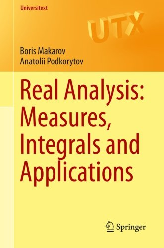Real Analysis: Measures, Integrals and Applications (Universitext)