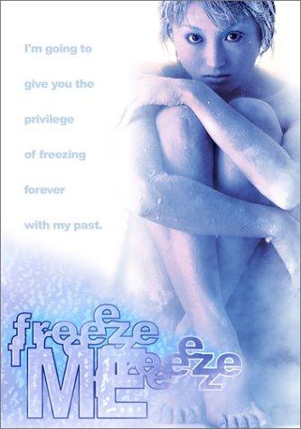 Freeze Me