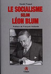Le socialisme selon Léon Blum par David Frapet