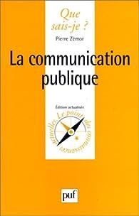 La Communication publique par Pierre Zémor