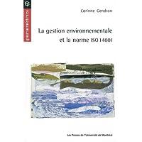 GESTION ENVIRONNEMENTALE ET LA NORME ISO 14001 (LA)