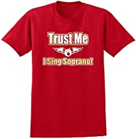 Vocalist Singing Trust Me I Sing Soprano - Red Rot T Shirt Größe 87cm 36in...