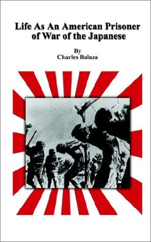 Life As An American Prisoner Of War Of The Japanese
