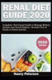 RENAL DIET GUIDE 2020: Complete Nutritional Guide