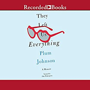 They Left Us Everything Audiobook