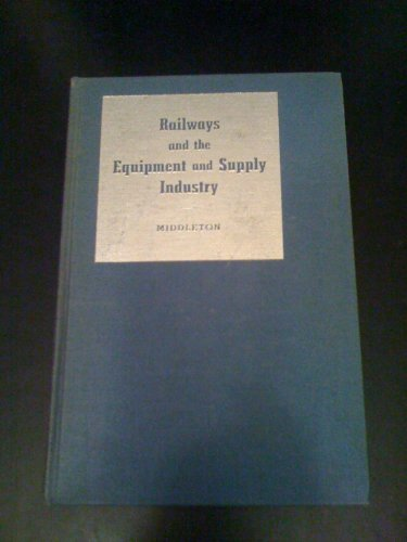 Railways And The Equipment And Supply Industry