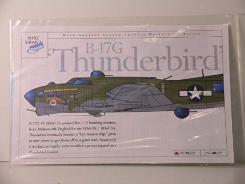 """Mike Grant Decals 1/72 Scale WW II B-17G Bomber""""Thunderbird"""""""