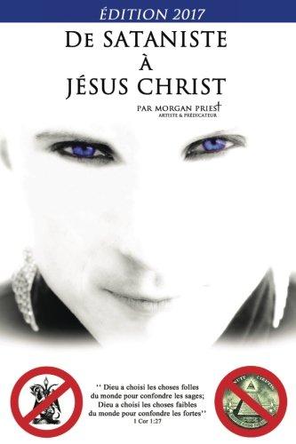Livre - De sataniste à Jésus-Christ