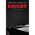 Knight (The Unfinished Heroes Series Book 1)