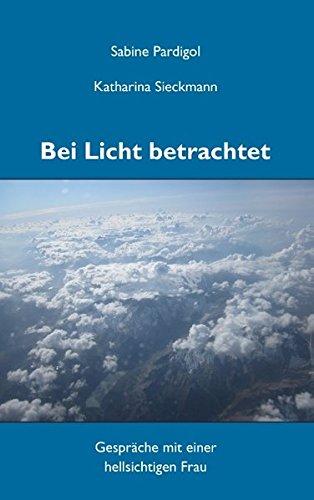Bei Licht betrachtet (German Edition) PDF