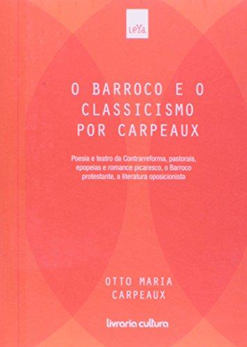 O Barroco E O Classicismo Por Carpeaux