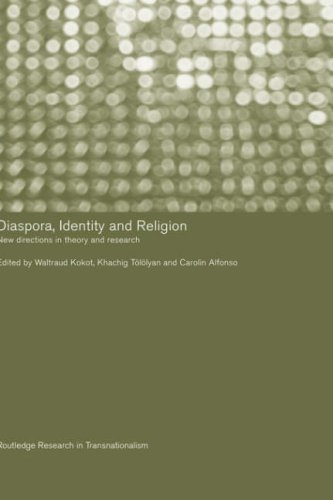 Diaspora, Identity and Religion: New Directions in Theory and Research (Routledge Research in Transnationalism) Pdf