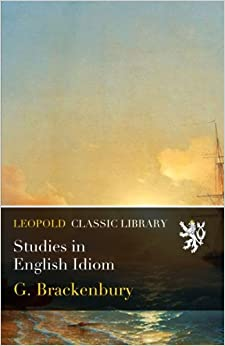 Studies in English Idiom