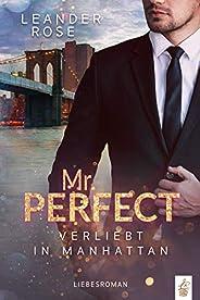 Mr. Perfect: Verliebt in Manhattan: Liebesroman (German Edition)