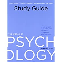 Study Guide for The World of Psychology, Seventh Canadian Edition