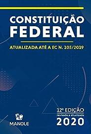 Constituição Federal: Atualizada Até a EC N.105/2019