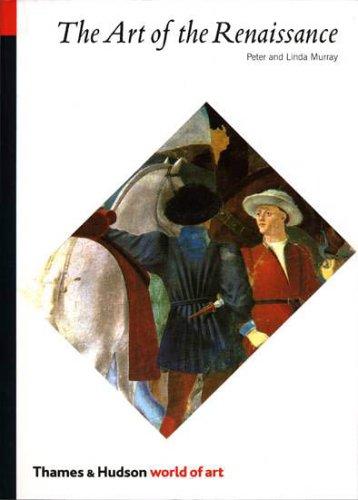 The Art of the Renaissance (World of Art) Renaissance Fine Art