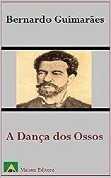 A Dança dos Ossos (Ilustrado) (Portuguese Edition)