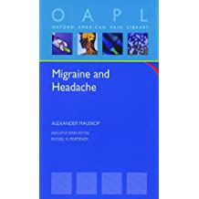 Migraine and Headache (Oxford American Pain Library)