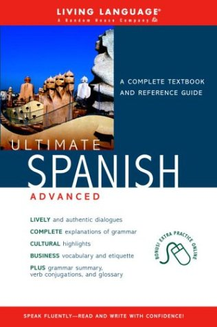 Ultimate Spanish Advanced by Living Language