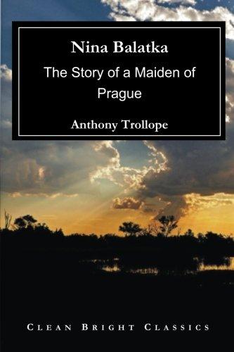 Download Nina Balatka: The Story of a Maiden of Prague PDF