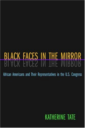 Black Faces in the Mirror: African Americans and Their Representatives in the U.S. Congress pdf epub
