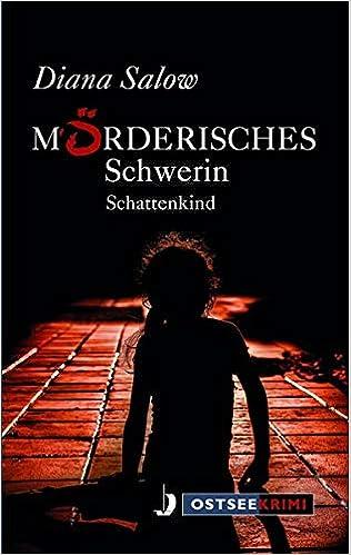 Mörderisches Schwerin: Schattenkind