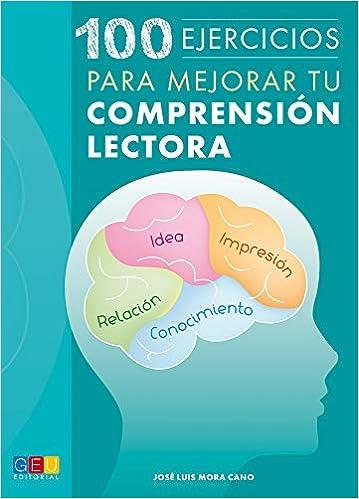 100 Ejercicios para mejorar tu comprensión lectora (Spanish) Paperback – 2015
